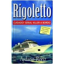 Rigoletto - Cuidado! Serial Killer A Bordo - Europa