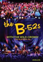 DVD B - 52s - With The Wild Crowd ! Live In Athens, Ga 1 7890482