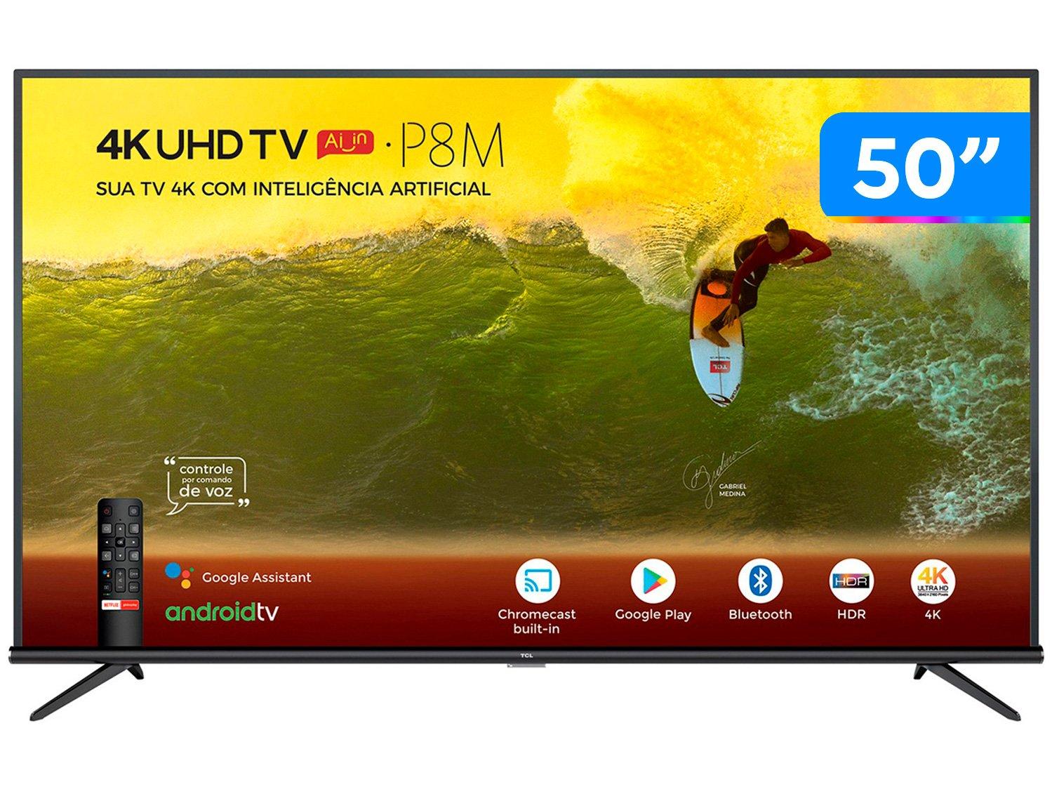 "Smart TV 4K LED 50"" TCL 50P8M Android Wi-Fi - Bluetooth HDR Inteligência Artificial 3 HDMI 2 USB - Bivolt"