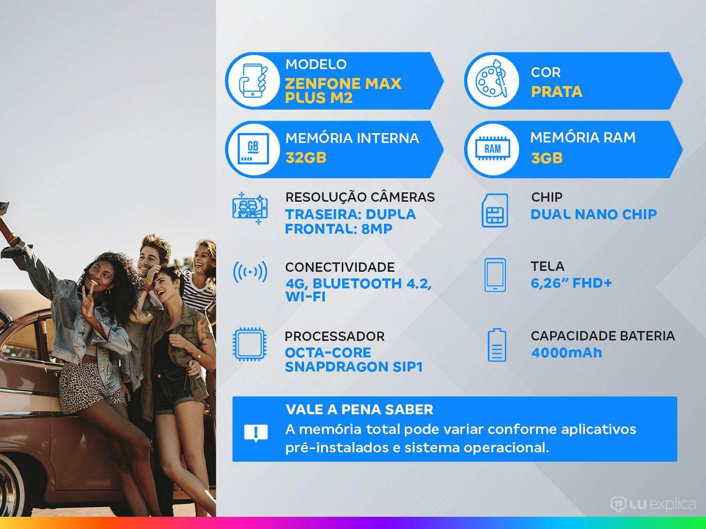 """Smartphone Asus ZenFone Max Plus (M2) ZB634KL Prata 32GB, Tela 6.2"""", Dual Chip, Câmera Traseira Dupla, Android 8.0, Processador Octa Core e 3GB RAM - 3"""