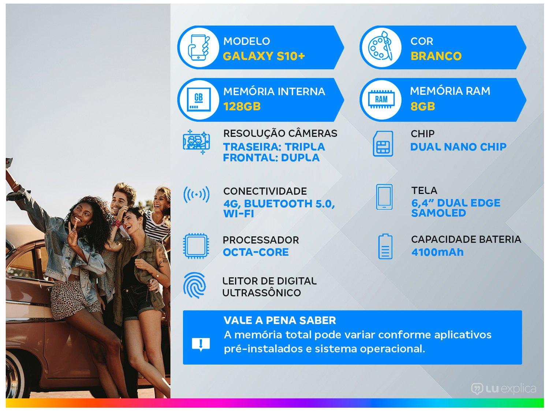 "Smartphone Samsung Galaxy S10+ 128GB Branco 4G - 8GB RAM Tela 6,4"" Câm. Tripla + Câm. Selfie Dupla - 1"