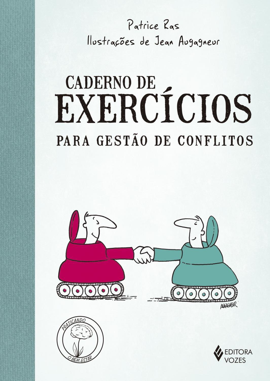 Foto 1 - Caderno de exercícios para gestão de conflitos -