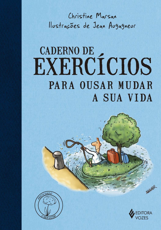Foto 1 - Caderno de exercícios para ousar mudar a sua vida -