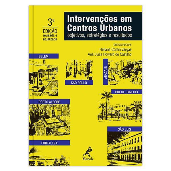 Intervenções em centros urbanos - objetivos, estratégias e resultados