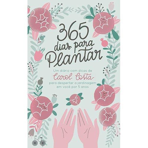 365 dias para plantar -
