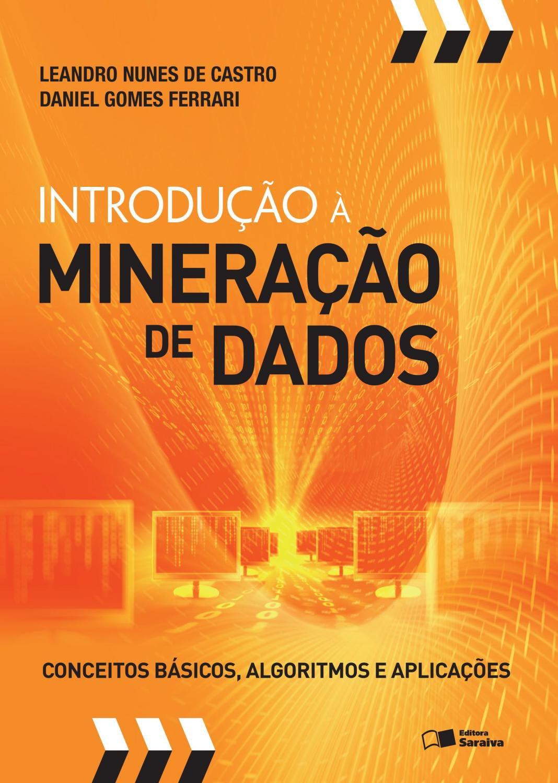 Introdução à mineração de dados - Conceitos básicos, algoritmos e aplicações