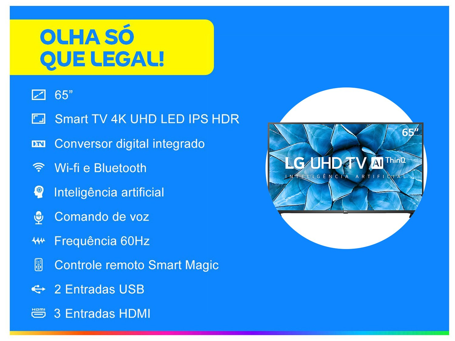 "Smart TV 4K LED IPS 65"" LG 65UN7310PSC Wi-Fi - Bluetooth HDR Inteligência Artificial 3 HDMI 2 USB - Bivolt - 1"
