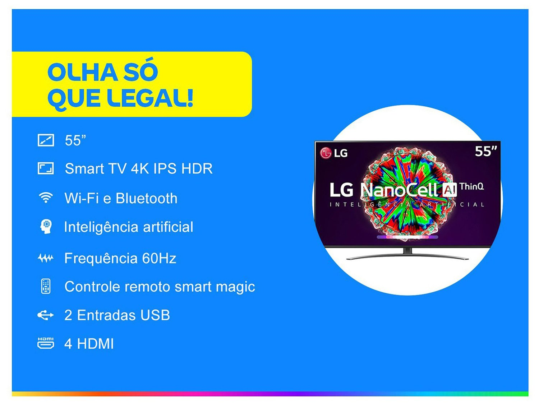 "Smart TV 4K NanoCell IPS 55"" LG 55NANO81SNA Wi-Fi - Bluetooth HDR Inteligência Artificial 4 HDMI 2 USB - Bivolt - 1"