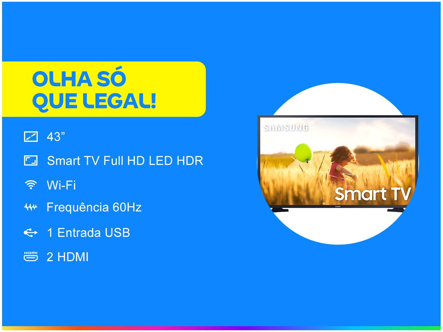 "Smart TV Full HD LED 43"" Samsung UN43T5300AGXZD - Wi-Fi Bluetooth HDR 2 HDMI 1 USB - Bivolt - 1"