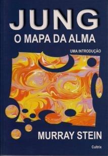Jung: O Mapa da Alma - Jung: O Mapa da Alma
