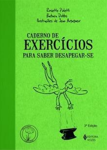 Caderno de exercícios para saber desapegar-se -