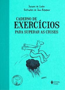 Caderno de exercícios para superar as crises -