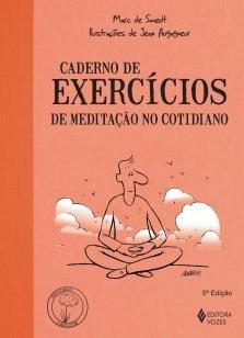 Caderno de exercícios de meditação no cotidiano -