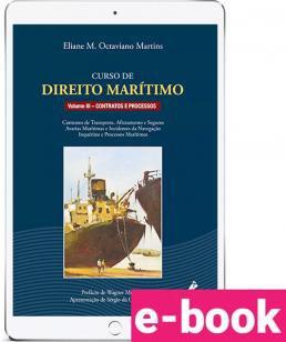 Curso de direito marítimo - Contratos e Processos