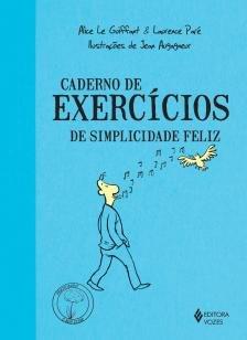 Caderno de exercícios de simplicidade feliz -