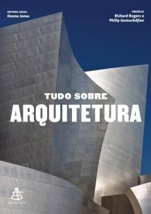 Tudo sobre arquitetura