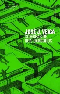 Livro Sombras De Reis Barbudos - Veiga, José J.