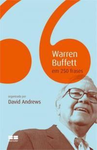 WARREN BUFFET EM 250 FRASES -