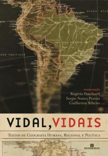 Vidal, Vidais: Textos de geografia humana, regiona - Textos de geografia humana, regional e política