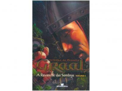 Livro A Revanche das Sombras (Graal Vol. 4) - Christian de Montella