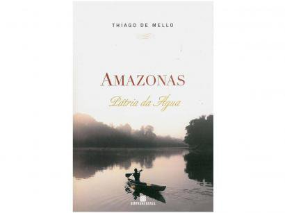 Livro Amazonas Pátria da Água - Thiago de Mello