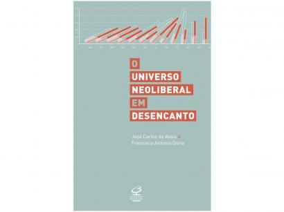 Livro Universo Neoliberal em Desencanto - José Carlos de Assis