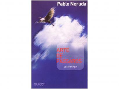 Livro Arte de Pássaros - Pablo Neruda