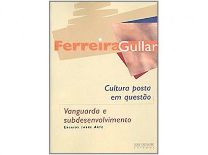 Livro Vanguarda e Subdesenvolvimento - Ferreira Gullar