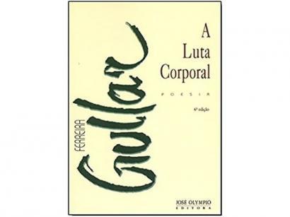 Livro A Luta Corporal - Ferreira Gullar