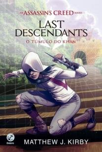 Assassin's Creed - Last Descendants: O Túmulo de K