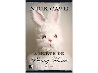 Livro A Morte de Bunny Munro - Nick Cave