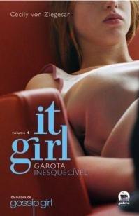 It Girl : Garota inesquecível (Vol. 4)