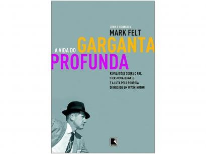 Livro A Vida do Garganta Profunda - John OConnor e Mark Felt Record