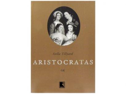 Livro Aristocratas - Stella Tillyard