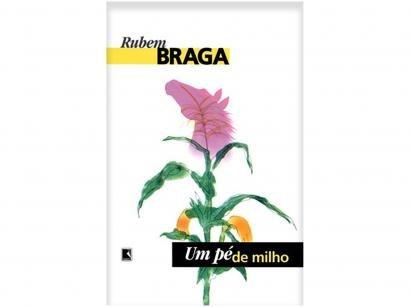 Livro Um Pé de Milho - Rubem Braga