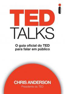TED Talks - O guia oficial do TED para falar em público
