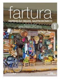 Fartura - Expedição Brasil gastronômico - Vol. 1
