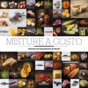 Misture a gosto - Glossário de ingredientes do Brasil