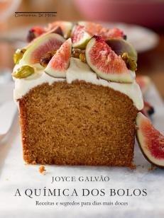 A química dos bolos - Receitas e segredos para dias mais doces