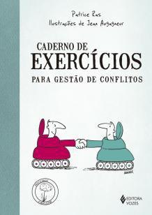 Caderno de exercícios para gestão de conflitos -