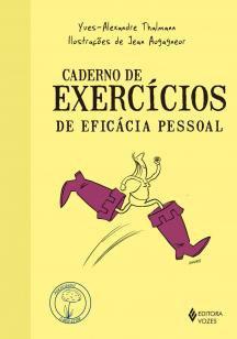 Caderno de exercícios de eficácia pessoal -