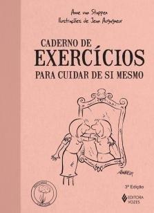 Caderno de exercícios para cuidar de si mesmo -