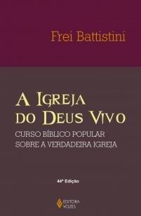 Igreja do Deus vivo - Coluna e fundamento da verdade - Curso bíblico pop