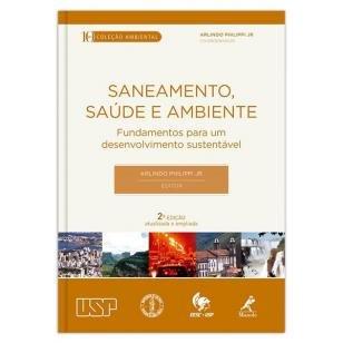 Saneamento, saúde e ambiente - Fundamentos para um desenvolvimento sustentável