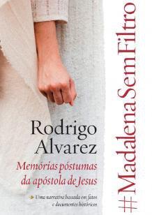 Livro #Madalenasemfiltro - Rodrigo Alvarez