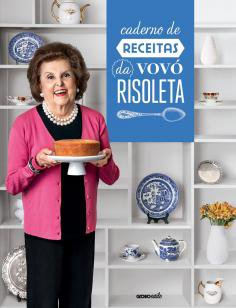Caderno de receitas da Vovó Risoleta -