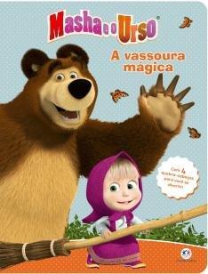 Masha e o urso - A vassoura mágica - Com 4 quebra-cabeças para você se divertir!