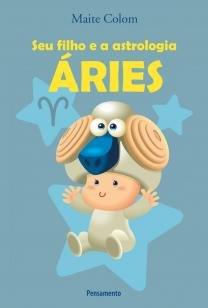 Seu Filho e a Astrologia Aries