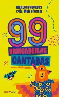 99 brincadeiras cantadas -