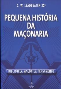 Pequena História da Maçonaria